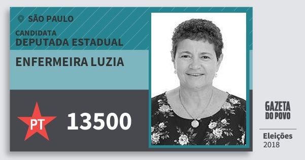 Santinho Enfermeira Luzia 13500 (PT) Deputada Estadual | São Paulo | Eleições 2018