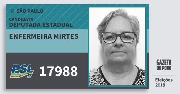 Santinho Enfermeira Mirtes 17988 (PSL) Deputada Estadual | São Paulo | Eleições 2018