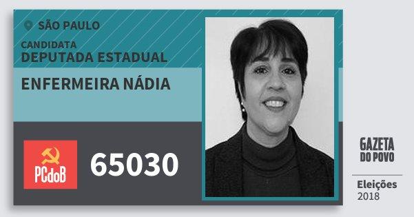 Santinho Enfermeira Nádia 65030 (PC do B) Deputada Estadual | São Paulo | Eleições 2018