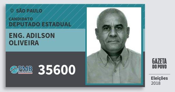 Santinho Eng. Adilson Oliveira 35600 (PMB) Deputado Estadual | São Paulo | Eleições 2018