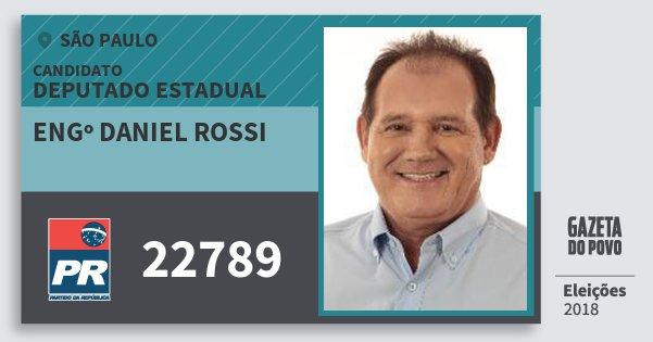Santinho Engº Daniel Rossi 22789 (PR) Deputado Estadual | São Paulo | Eleições 2018