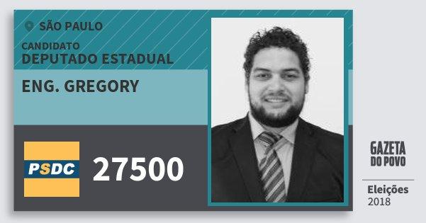 Santinho Eng. Gregory 27500 (DC) Deputado Estadual | São Paulo | Eleições 2018