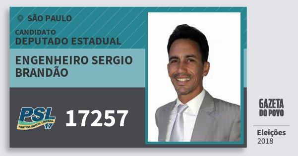Santinho Engenheiro Sergio Brandão 17257 (PSL) Deputado Estadual | São Paulo | Eleições 2018