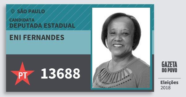 Santinho Eni Fernandes 13688 (PT) Deputada Estadual | São Paulo | Eleições 2018