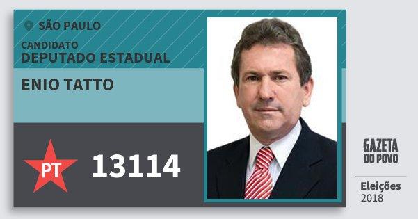 Santinho Enio Tatto 13114 (PT) Deputado Estadual   São Paulo   Eleições 2018
