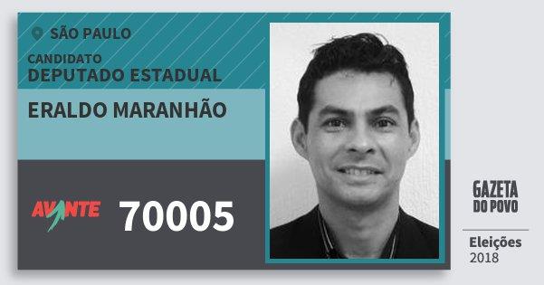 Santinho Eraldo Maranhão 70005 (AVANTE) Deputado Estadual | São Paulo | Eleições 2018