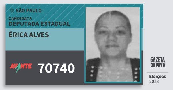 Santinho Érica Alves 70740 (AVANTE) Deputada Estadual | São Paulo | Eleições 2018