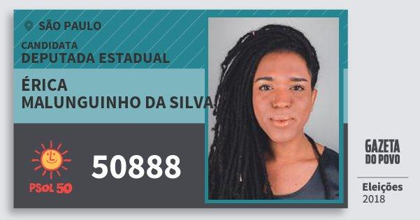Santinho Érica Malunguinho da Silva 50888 (PSOL) Deputada Estadual | São Paulo | Eleições 2018