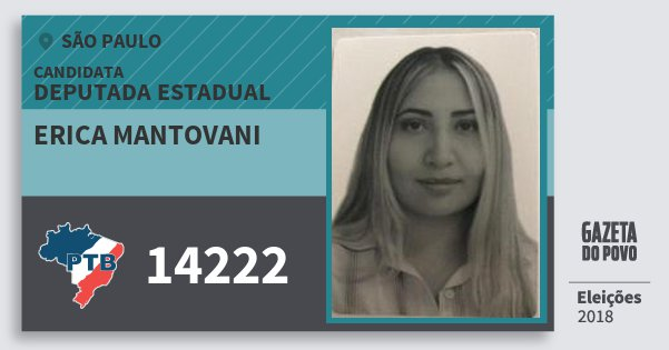 Santinho Erica Mantovani 14222 (PTB) Deputada Estadual | São Paulo | Eleições 2018