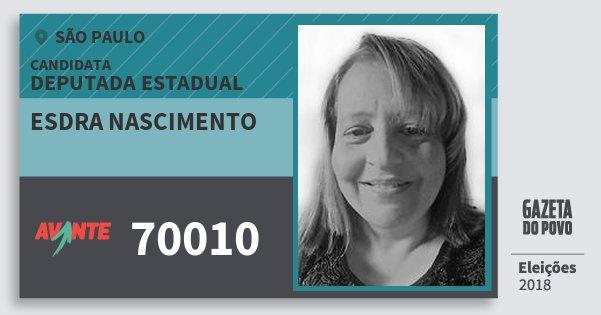 Santinho Esdra Nascimento 70010 (AVANTE) Deputada Estadual | São Paulo | Eleições 2018
