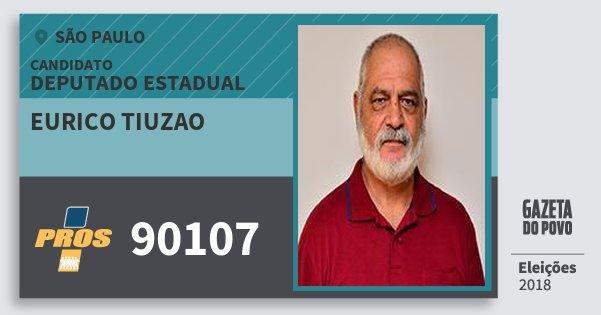Santinho Eurico Tiuzao 90107 (PROS) Deputado Estadual | São Paulo | Eleições 2018