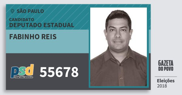 Santinho Fabinho Reis 55678 (PSD) Deputado Estadual | São Paulo | Eleições 2018