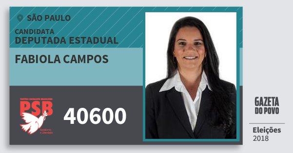Santinho Fabiola Campos 40600 (PSB) Deputada Estadual | São Paulo | Eleições 2018