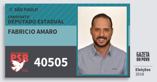 Santinho Fabricio Amaro 40505 (PSB) Deputado Estadual | São Paulo | Eleições 2018