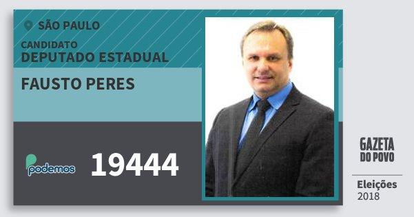 Santinho Fausto Peres 19444 (PODE) Deputado Estadual | São Paulo | Eleições 2018