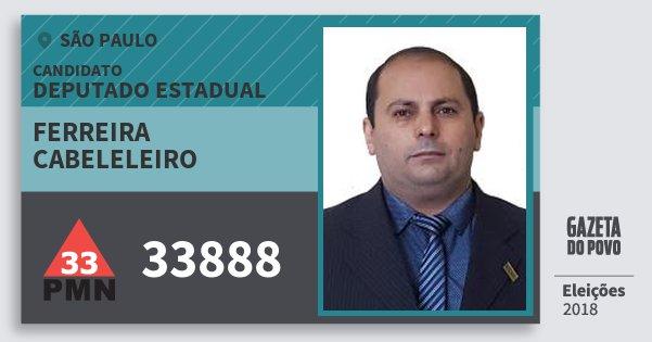 Santinho Ferreira Cabeleleiro 33888 (PMN) Deputado Estadual | São Paulo | Eleições 2018
