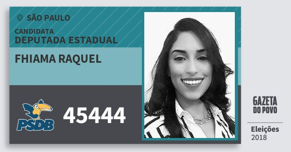 Santinho Fhiama Raquel 45444 (PSDB) Deputada Estadual | São Paulo | Eleições 2018