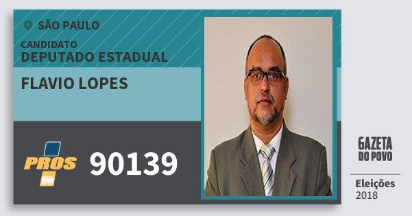 Santinho Flavio Lopes 90139 (PROS) Deputado Estadual | São Paulo | Eleições 2018