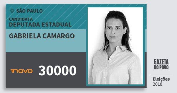 Santinho Gabriela Camargo 30000 (NOVO) Deputada Estadual | São Paulo | Eleições 2018