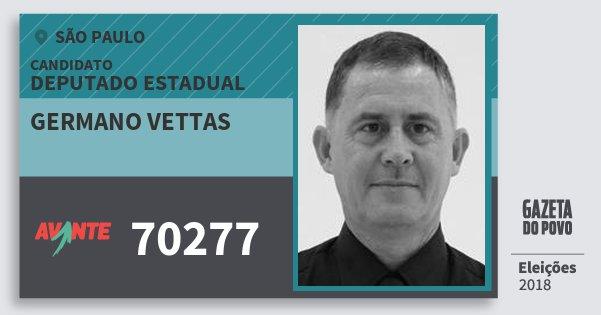 Santinho Germano Vettas 70277 (AVANTE) Deputado Estadual | São Paulo | Eleições 2018