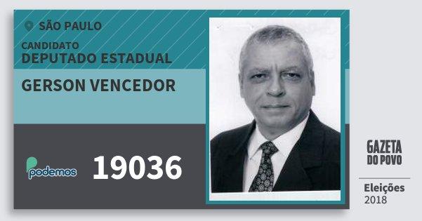 Santinho Gerson Vencedor 19036 (PODE) Deputado Estadual | São Paulo | Eleições 2018