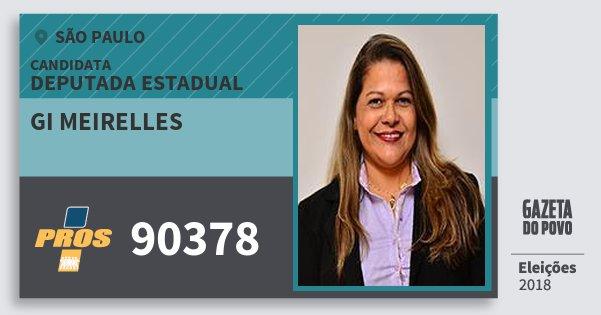 Santinho Gi Meirelles 90378 (PROS) Deputada Estadual | São Paulo | Eleições 2018