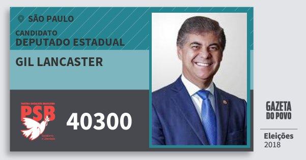 Santinho Gil Lancaster 40300 (PSB) Deputado Estadual | São Paulo | Eleições 2018