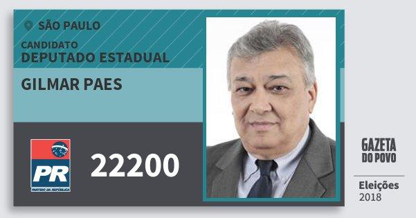 Santinho Gilmar Paes 22200 (PR) Deputado Estadual | São Paulo | Eleições 2018