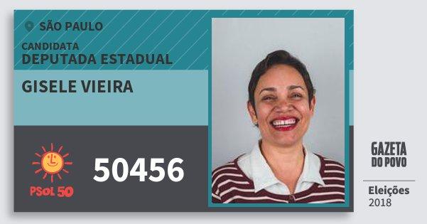 Santinho Gisele Vieira 50456 (PSOL) Deputada Estadual | São Paulo | Eleições 2018