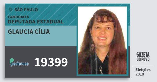 Santinho Glaucia Cília 19399 (PODE) Deputada Estadual | São Paulo | Eleições 2018
