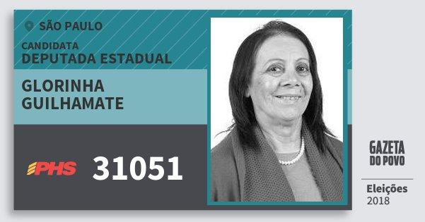 Santinho Glorinha Guilhamate 31051 (PHS) Deputada Estadual | São Paulo | Eleições 2018