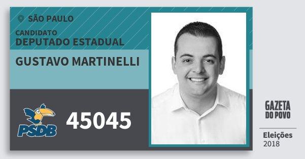 Santinho Gustavo Martinelli 45045 (PSDB) Deputado Estadual | São Paulo | Eleições 2018
