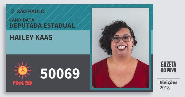 Santinho Hailey Kaas 50069 (PSOL) Deputada Estadual | São Paulo | Eleições 2018