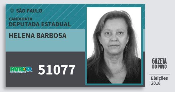Santinho Helena Barbosa 51077 (PATRI) Deputada Estadual | São Paulo | Eleições 2018