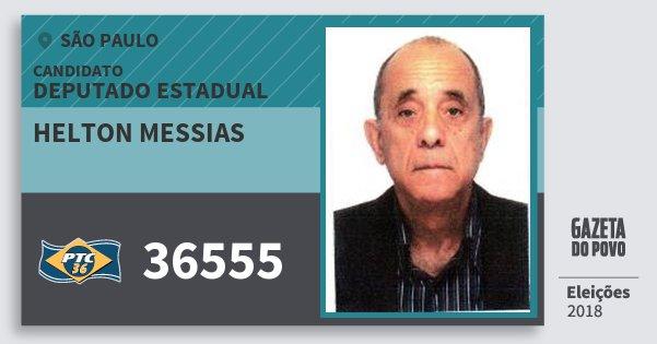 Santinho Helton Messias 36555 (PTC) Deputado Estadual | São Paulo | Eleições 2018