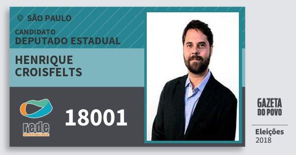 Santinho Henrique Croisfelts 18001 (REDE) Deputado Estadual | São Paulo | Eleições 2018