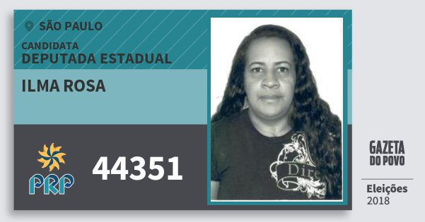 Santinho Ilma Rosa 44351 (PRP) Deputada Estadual | São Paulo | Eleições 2018