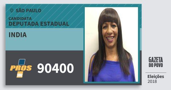 Santinho India 90400 (PROS) Deputada Estadual | São Paulo | Eleições 2018