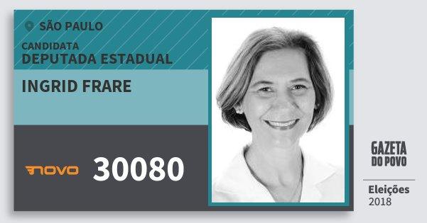Santinho Ingrid Frare 30080 (NOVO) Deputada Estadual | São Paulo | Eleições 2018