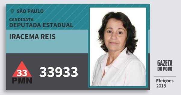 Santinho Iracema Reis 33933 (PMN) Deputada Estadual | São Paulo | Eleições 2018