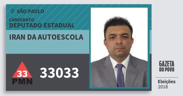 Santinho Iran da Autoescola 33033 (PMN) Deputado Estadual | São Paulo | Eleições 2018