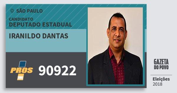 Santinho Iranildo Dantas 90922 (PROS) Deputado Estadual | São Paulo | Eleições 2018