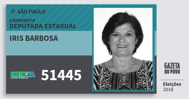 Santinho Iris Barbosa 51445 (PATRI) Deputada Estadual | São Paulo | Eleições 2018