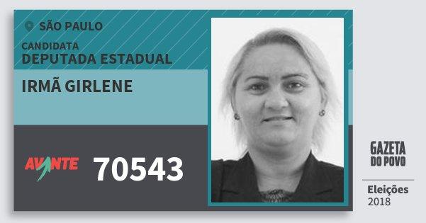 Santinho Irmã Girlene 70543 (AVANTE) Deputada Estadual | São Paulo | Eleições 2018