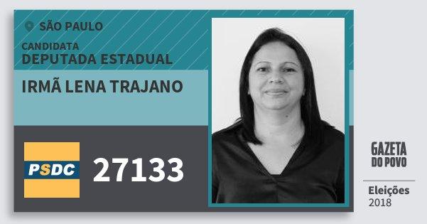 Santinho Irmã Lena Trajano 27133 (DC) Deputada Estadual | São Paulo | Eleições 2018