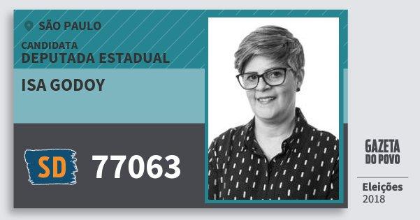 Santinho Isa Godoy 77063 (SOLIDARIEDADE) Deputada Estadual | São Paulo | Eleições 2018