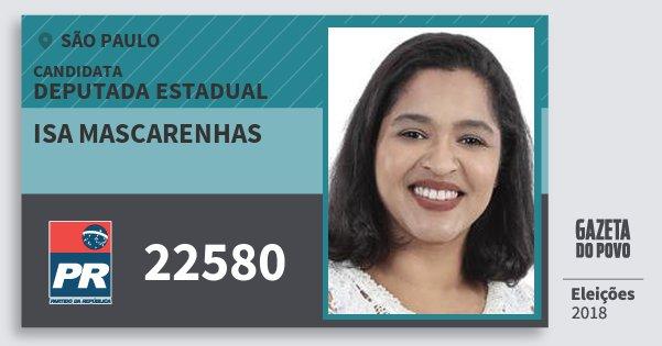 Santinho Isa Mascarenhas 22580 (PR) Deputada Estadual | São Paulo | Eleições 2018