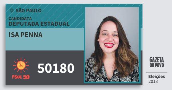 Santinho Isa Penna 50180 (PSOL) Deputada Estadual | São Paulo | Eleições 2018