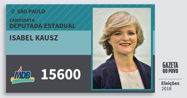 Santinho Isabel Kausz 15600 (MDB) Deputada Estadual | São Paulo | Eleições 2018