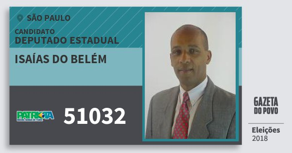 Santinho Isaías do Belém 51032 (PATRI) Deputado Estadual | São Paulo | Eleições 2018